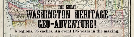 The Washington State Heritage Geo-Adventure is live