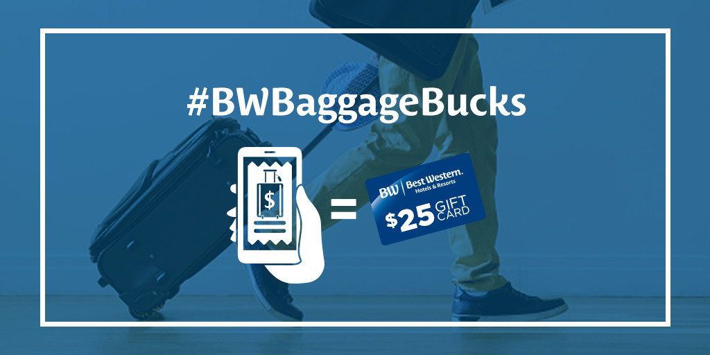 Get a $25 Best Western Gift Card for Your Baggage Fees